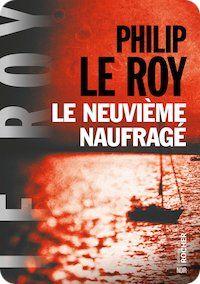 Philip-LE-ROY-Le-neuvieme-naufrage